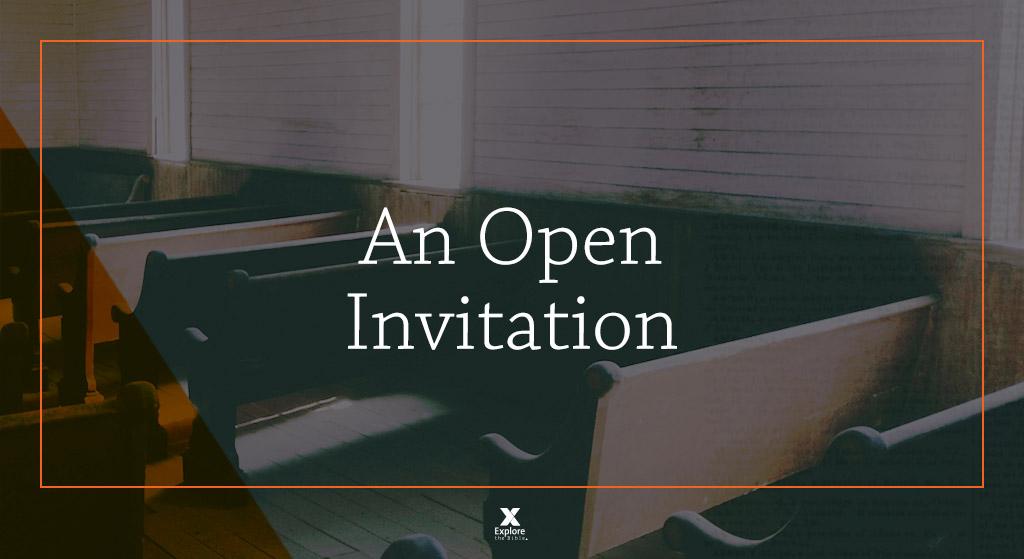 An open invitation matthew 1120 30 etbbloganopeninvitation stopboris Choice Image