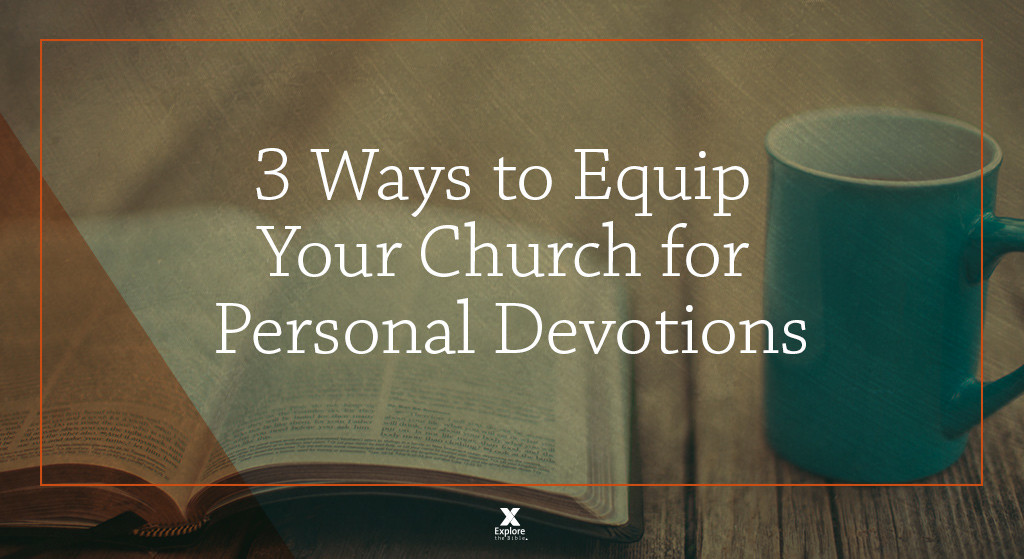 71465_ETB-blog-Ways-Equip-Church_Devotions