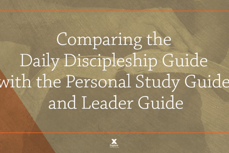 Comparing the Daily Discipleship Guide with the Personal Study Guide and Leader Guide