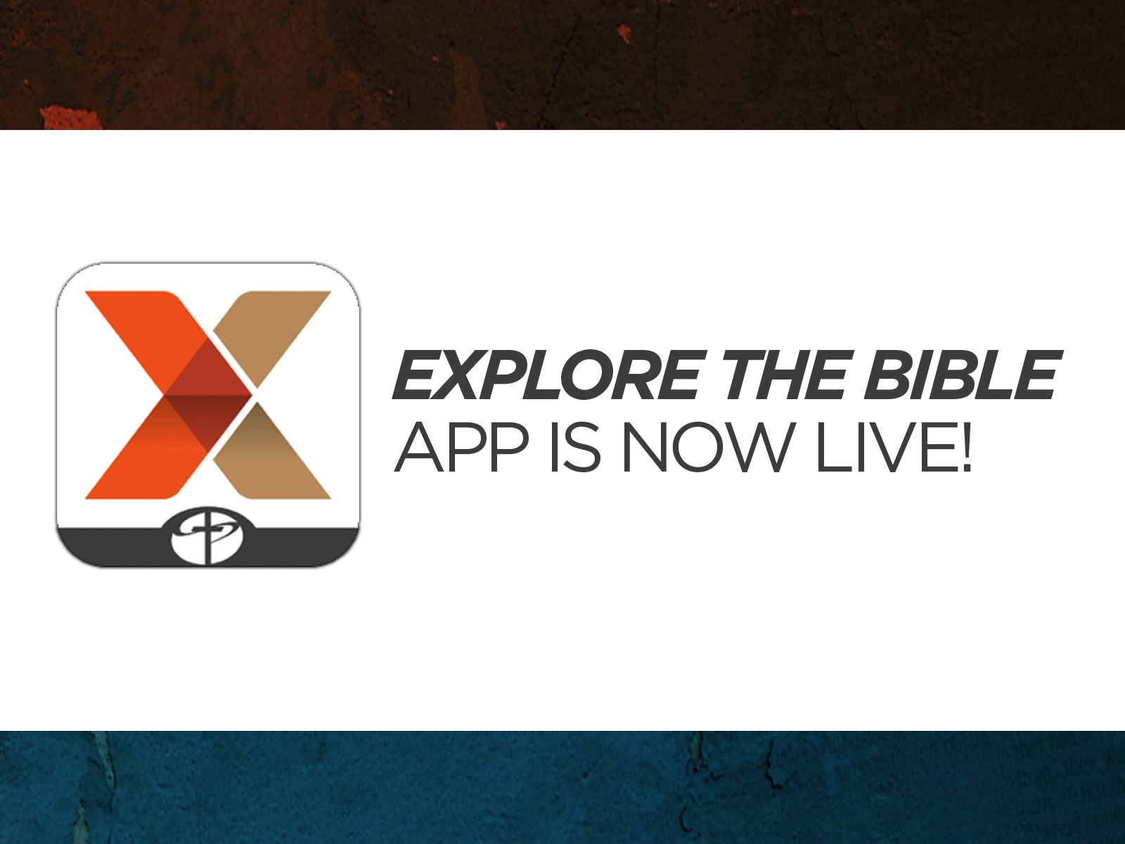 Explore the Bible App is Now Live!!